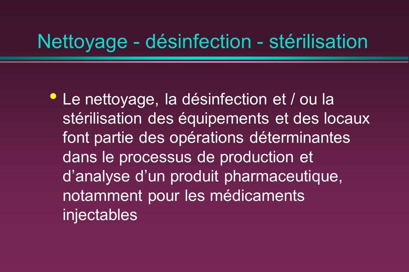 Nettoyage - désinfection - stérilisation