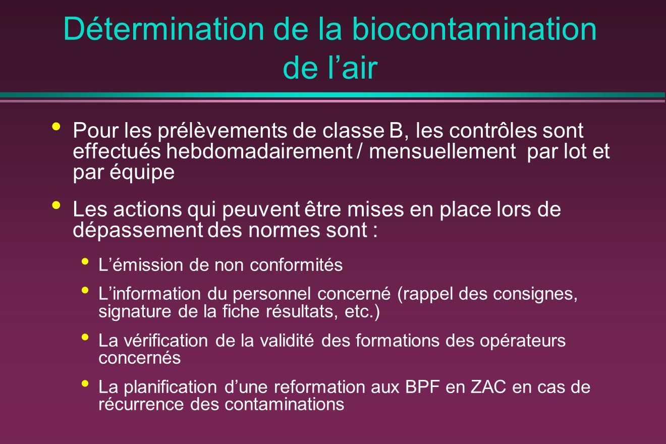 Détermination de la biocontamination de l'air