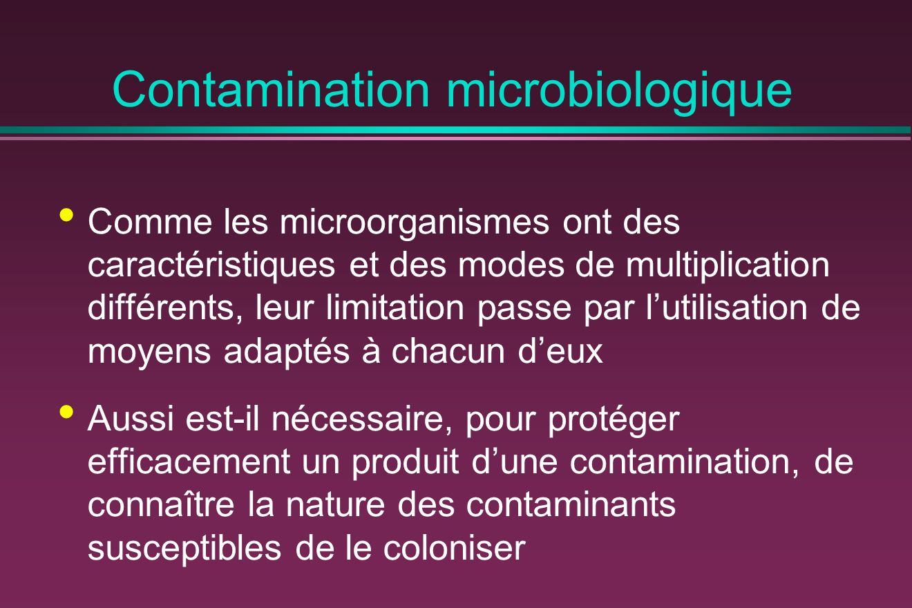 Contamination microbiologique