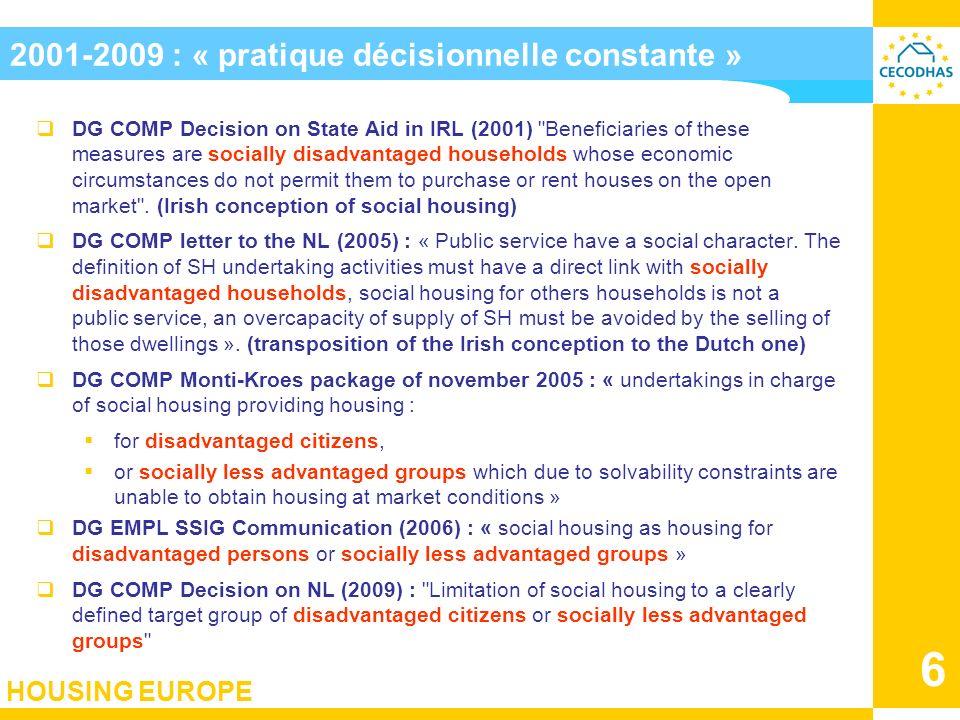 2001-2009 : « pratique décisionnelle constante »