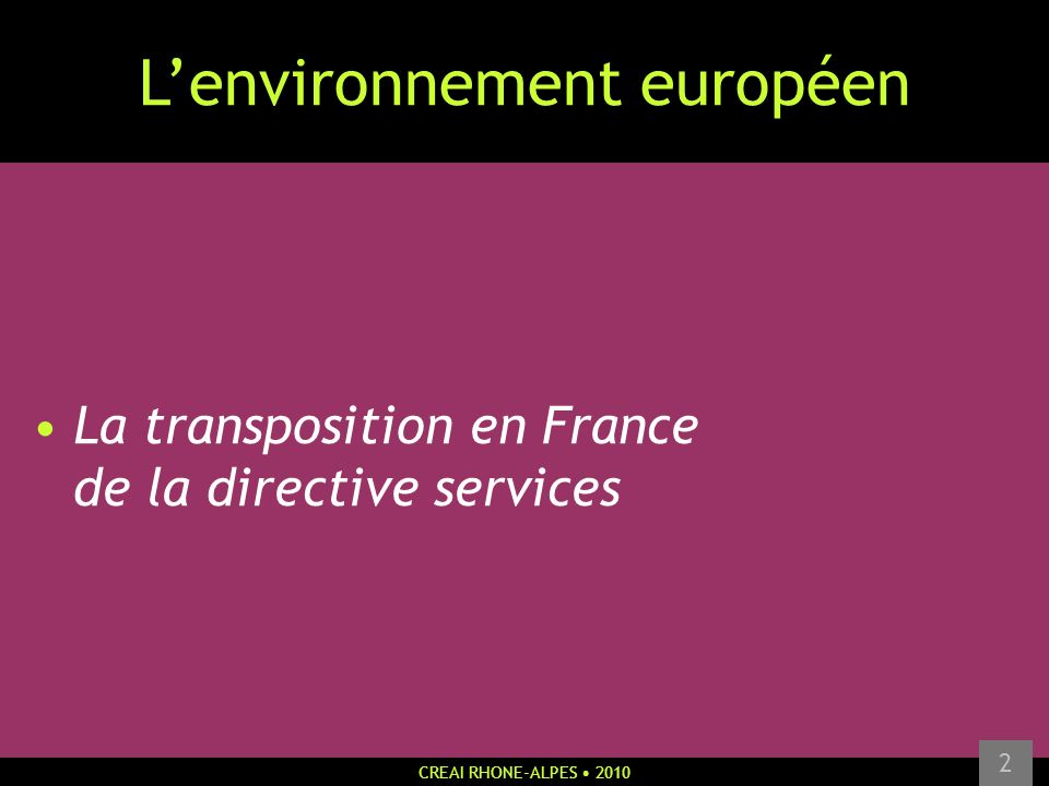 L'environnement européen