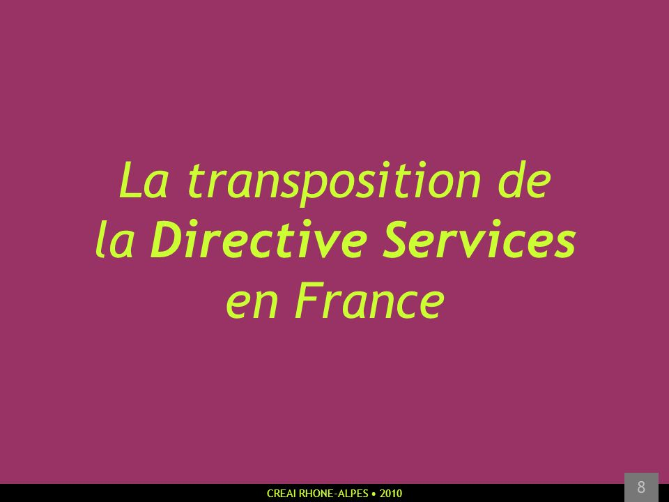 La transposition de la Directive Services en France