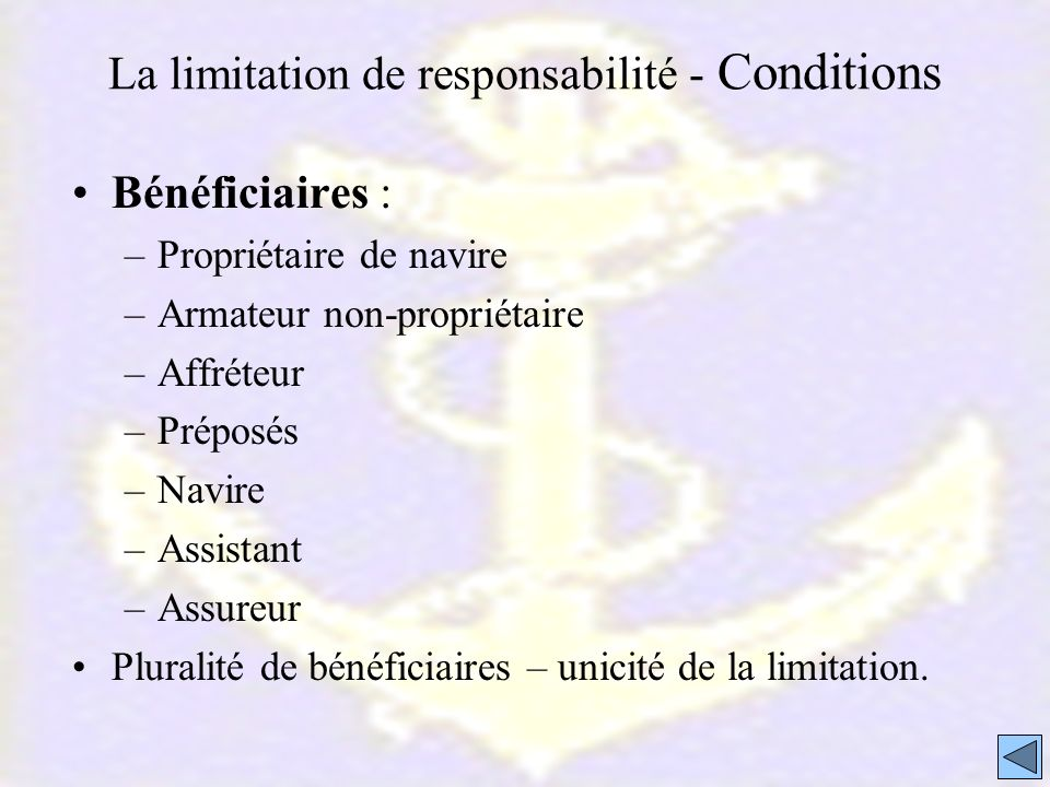 La limitation de responsabilité - Conditions