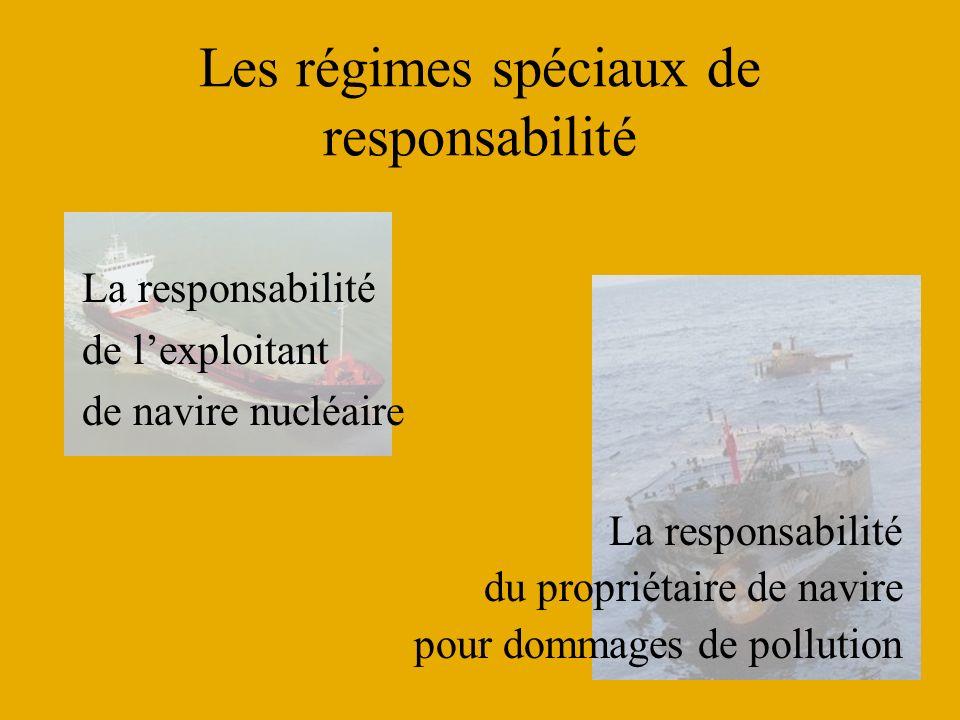 Les régimes spéciaux de responsabilité