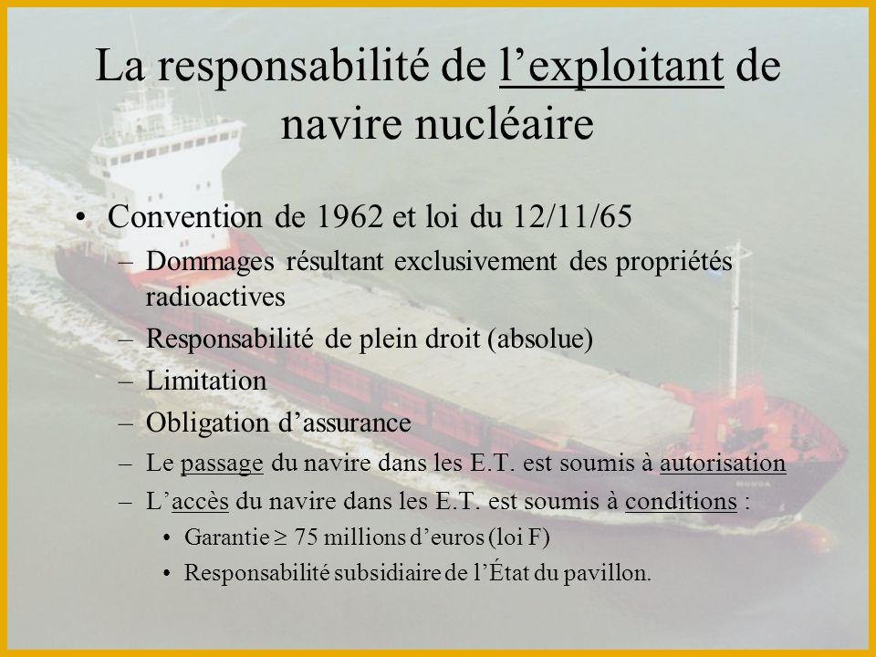 La responsabilité de l'exploitant de navire nucléaire