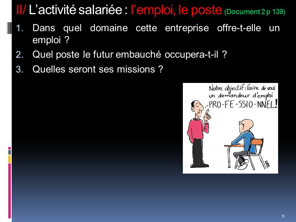 II/ L'activité salariée : l'emploi, le poste (Document 2 p 139)