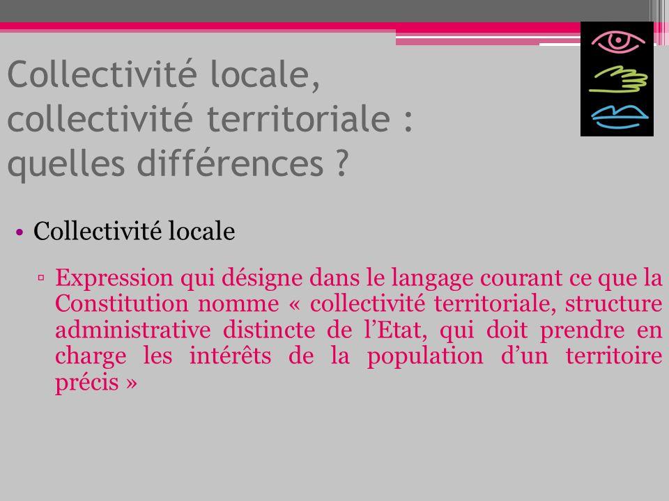 Collectivité locale, collectivité territoriale : quelles différences