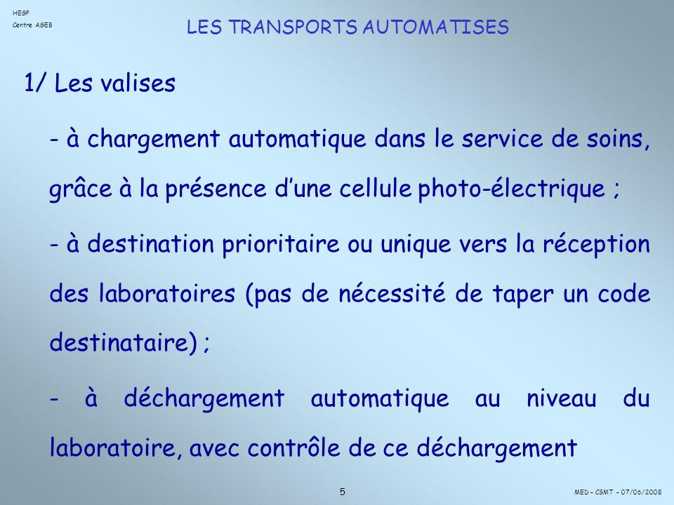 LES TRANSPORTS AUTOMATISES