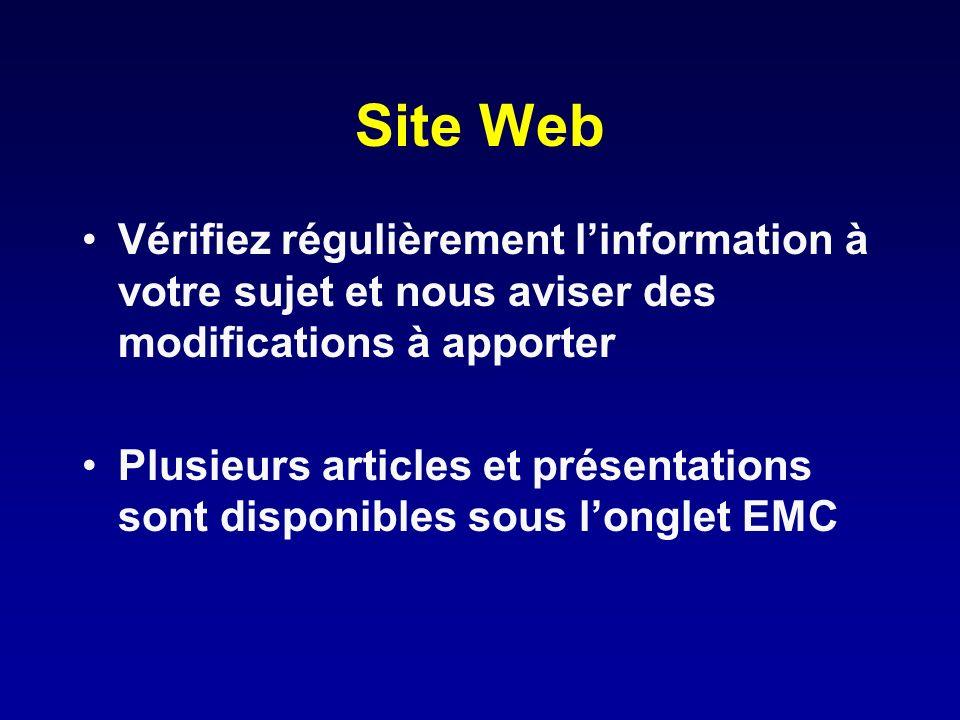 Site Web Vérifiez régulièrement l'information à votre sujet et nous aviser des modifications à apporter.