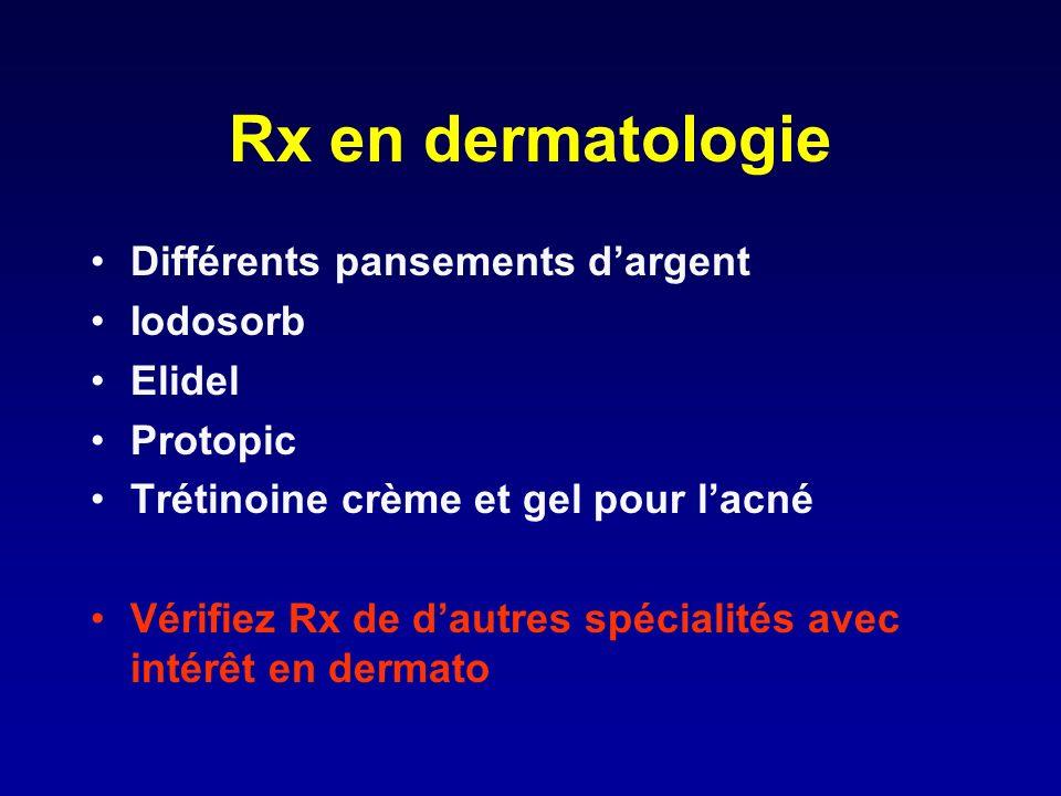 Rx en dermatologie Différents pansements d'argent Iodosorb Elidel