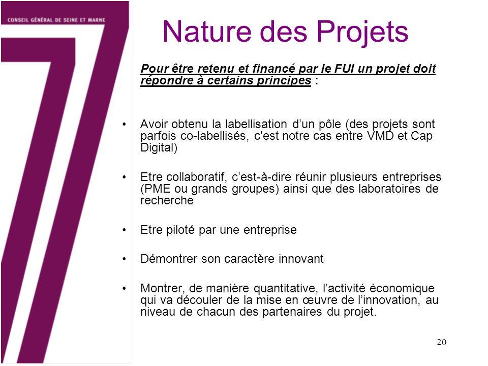 Nature des Projets Pour être retenu et financé par le FUI un projet doit répondre à certains principes :