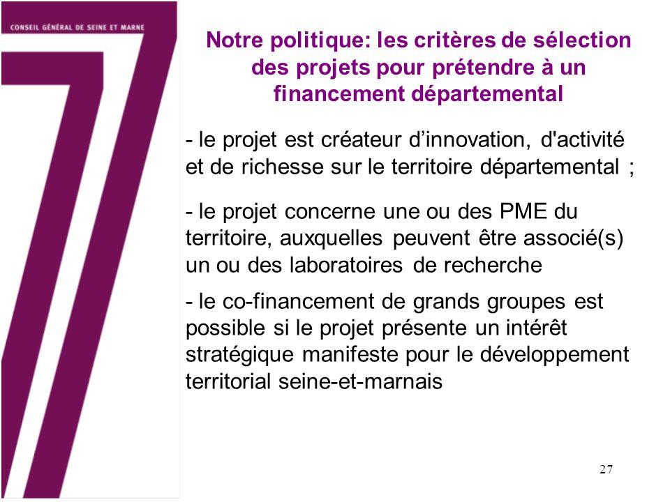 Notre politique: les critères de sélection des projets pour prétendre à un financement départemental