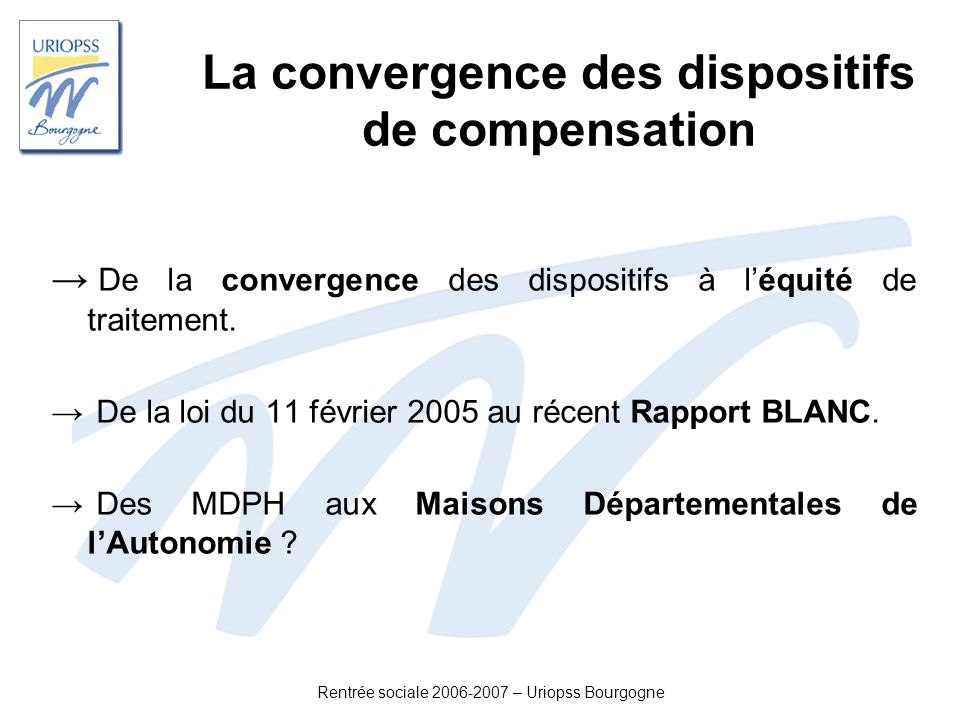 La convergence des dispositifs de compensation
