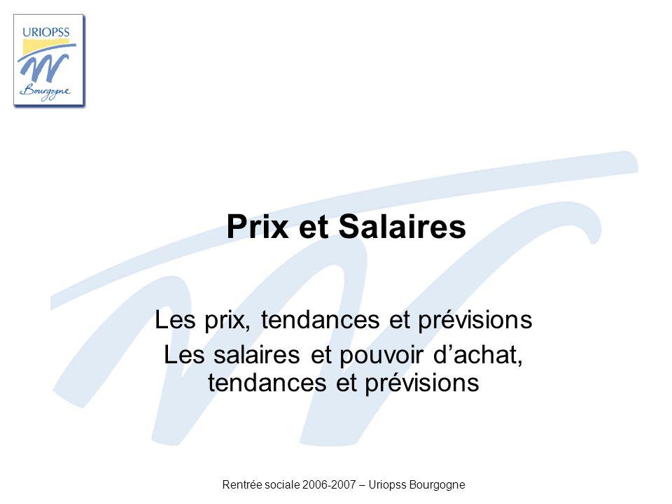 Prix et Salaires Les prix, tendances et prévisions