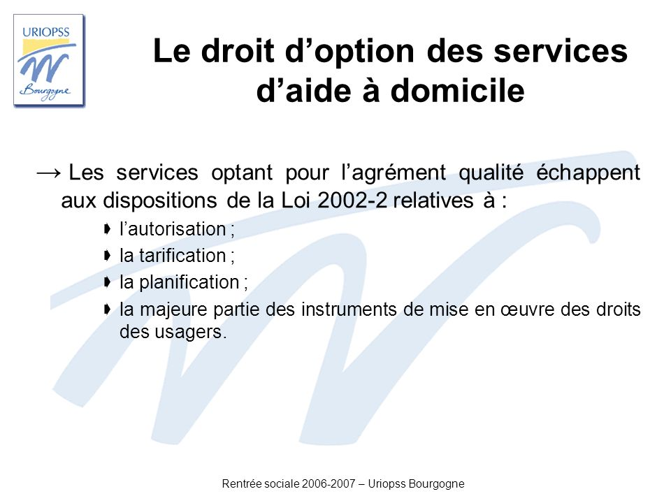 Le droit d'option des services d'aide à domicile