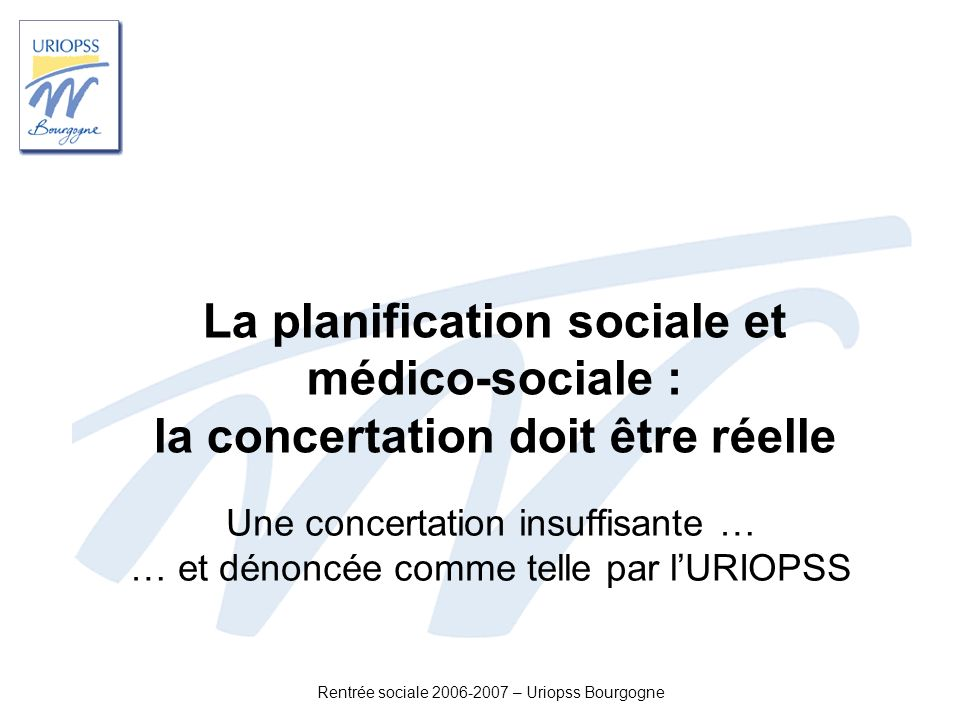 La planification sociale et médico-sociale : la concertation doit être réelle
