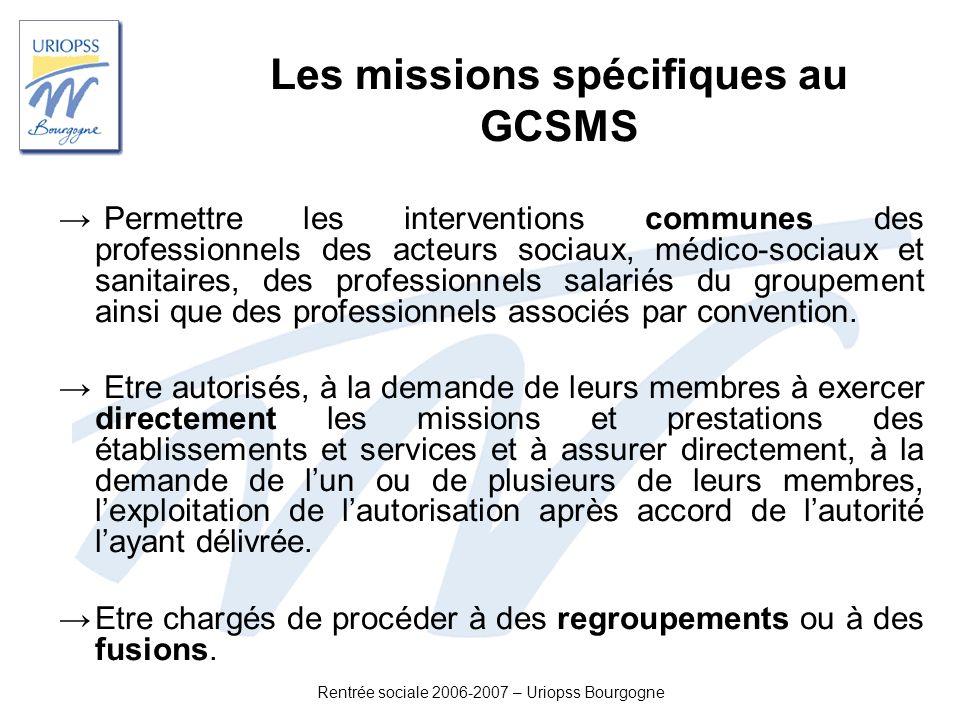Les missions spécifiques au GCSMS