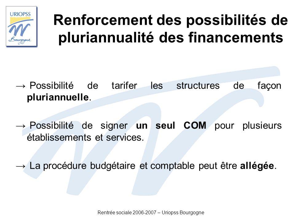 Renforcement des possibilités de pluriannualité des financements