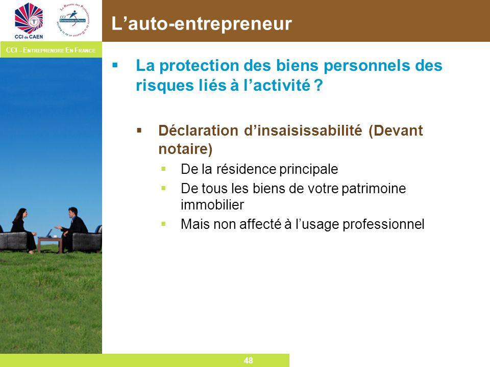 L'auto-entrepreneur La protection des biens personnels des risques liés à l'activité Déclaration d'insaisissabilité (Devant notaire)