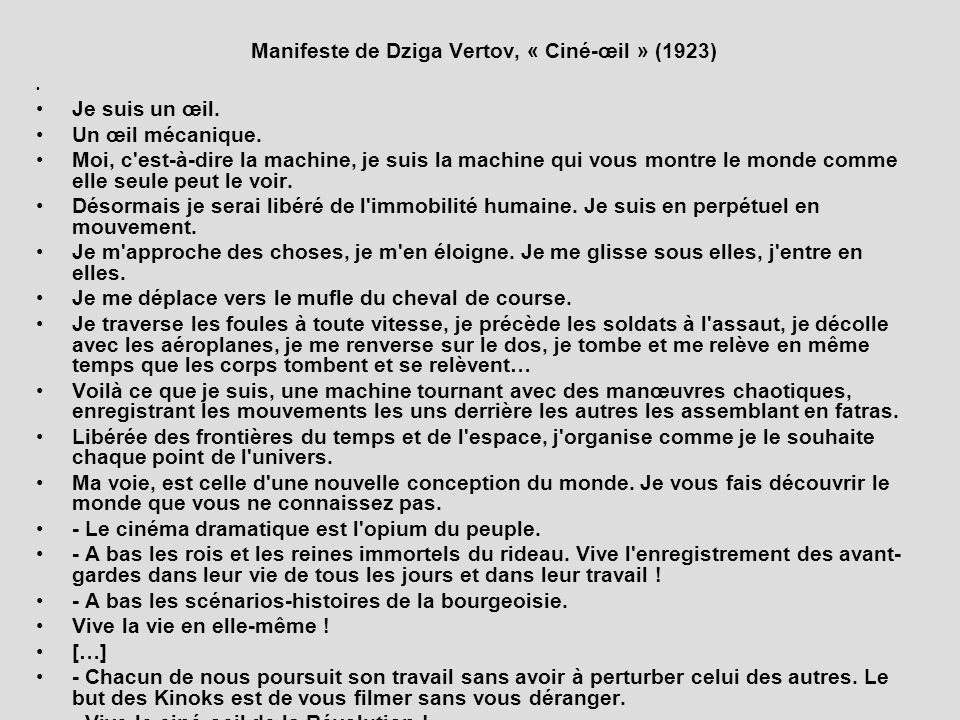 Manifeste de Dziga Vertov, « Ciné-œil » (1923)