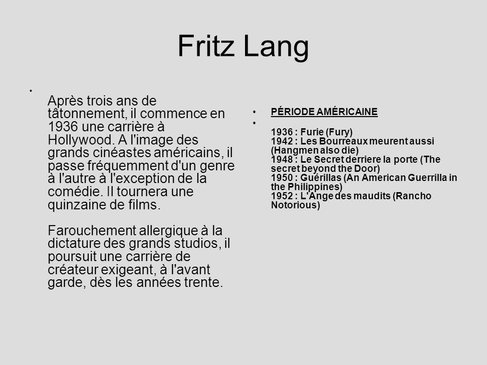 Fritz Lang PÉRIODE AMÉRICAINE