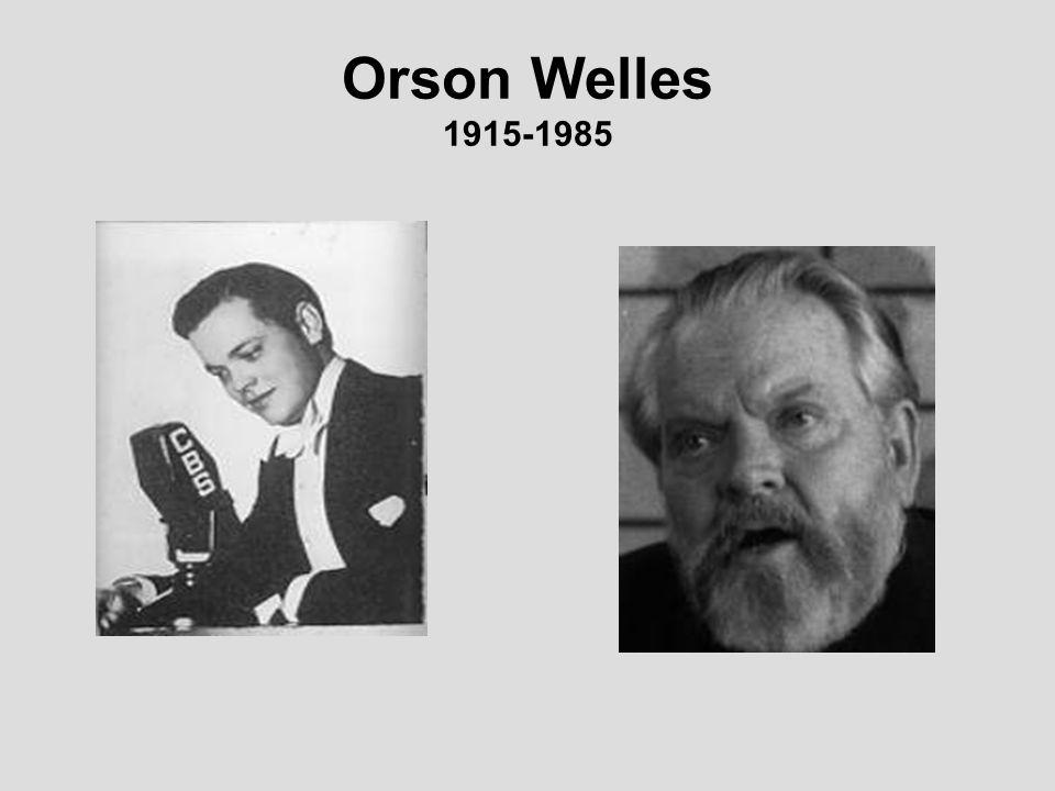 Orson Welles 1915-1985