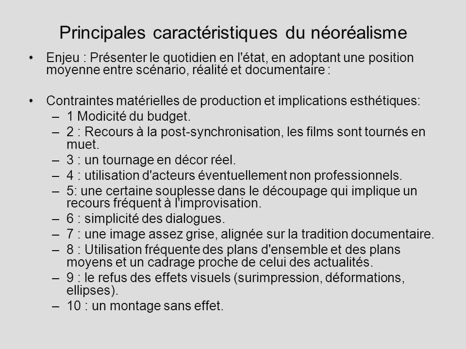 Principales caractéristiques du néoréalisme