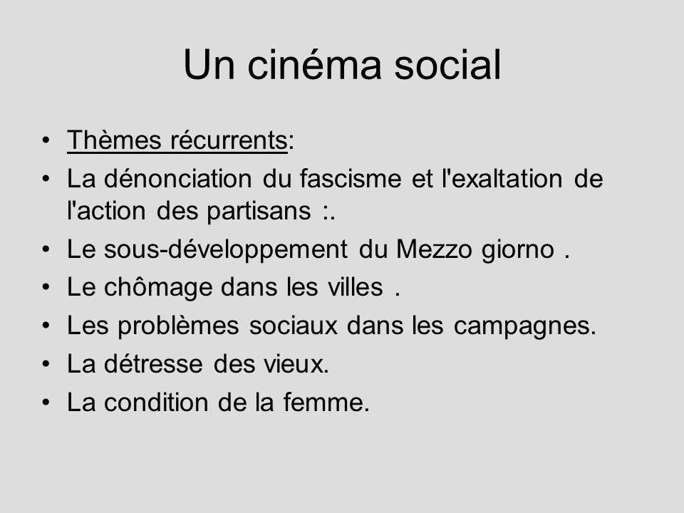 Un cinéma social Thèmes récurrents: