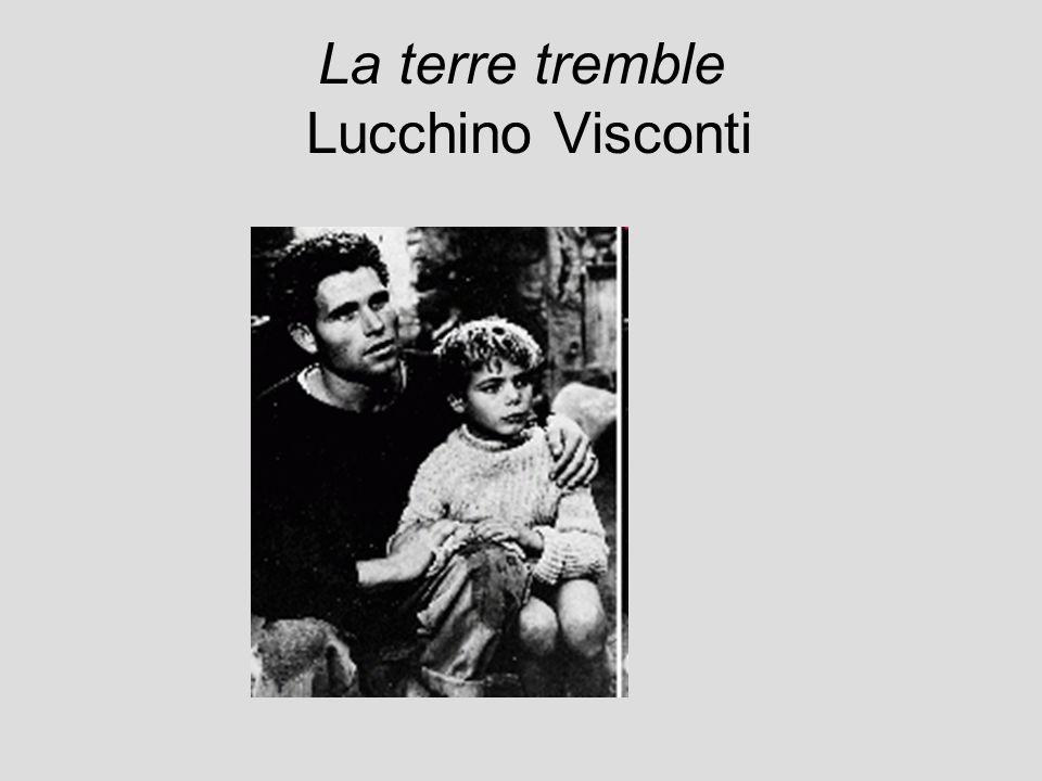 La terre tremble Lucchino Visconti
