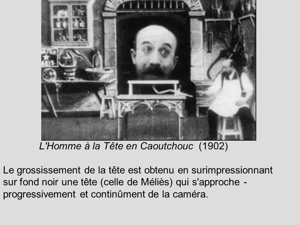 L Homme à la Tête en Caoutchouc (1902)