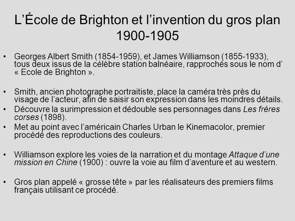 L'École de Brighton et l'invention du gros plan 1900-1905