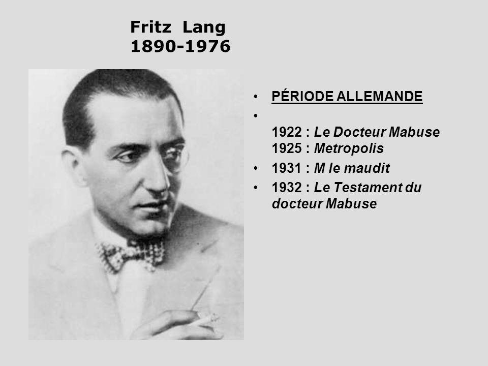 Fritz Lang 1890-1976 PÉRIODE ALLEMANDE