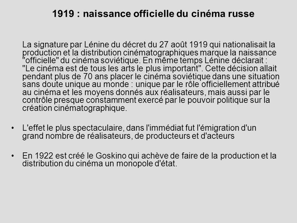 1919 : naissance officielle du cinéma russe