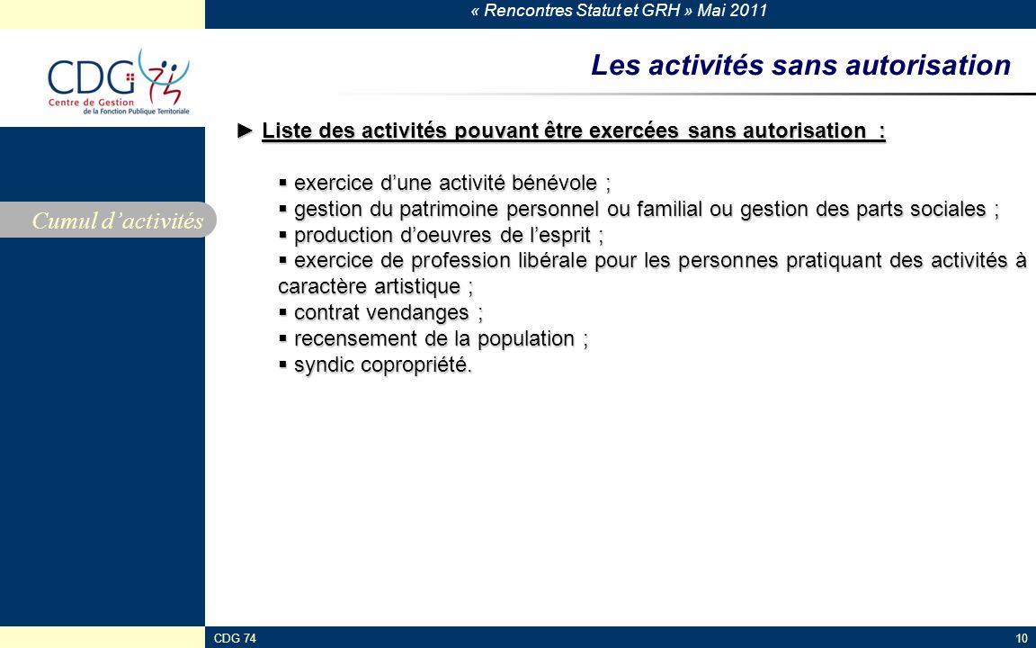 Les activités sans autorisation