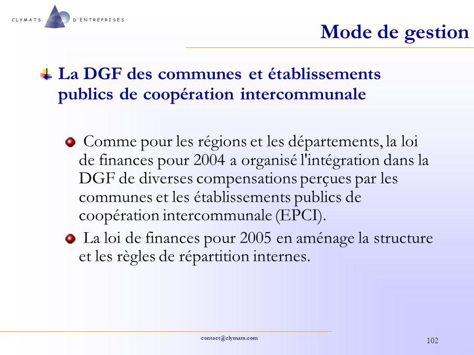 Mode de gestion La DGF des communes et établissements publics de coopération intercommunale.