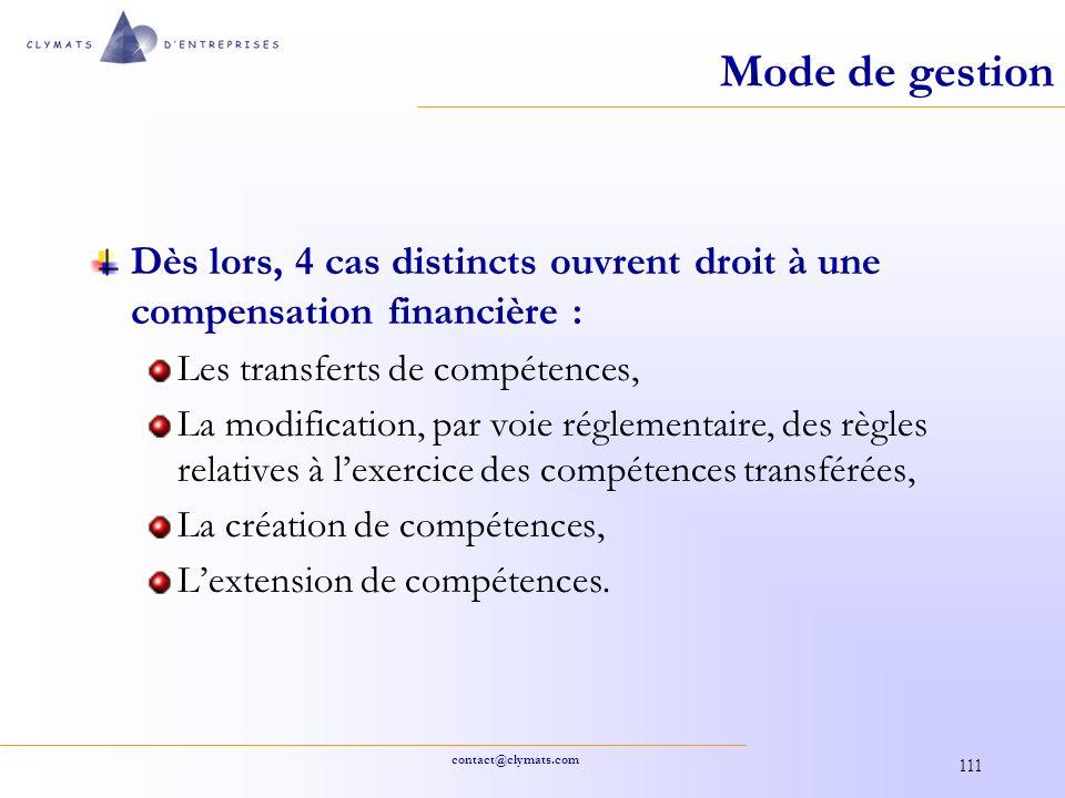 Mode de gestion Dès lors, 4 cas distincts ouvrent droit à une compensation financière : Les transferts de compétences,