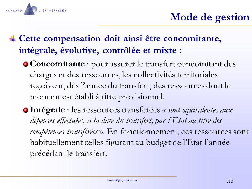 Mode de gestion Cette compensation doit ainsi être concomitante, intégrale, évolutive, contrôlée et mixte :
