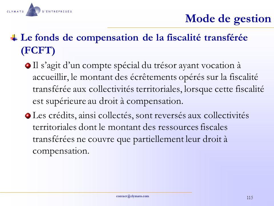 Mode de gestion Le fonds de compensation de la fiscalité transférée (FCFT)