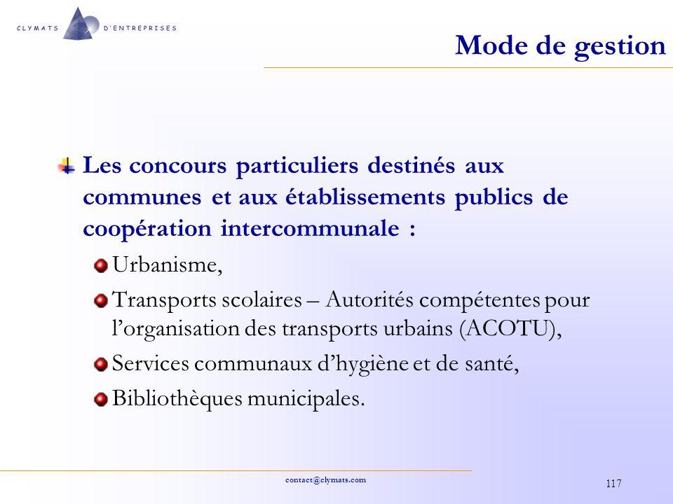 Mode de gestion Les concours particuliers destinés aux communes et aux établissements publics de coopération intercommunale :