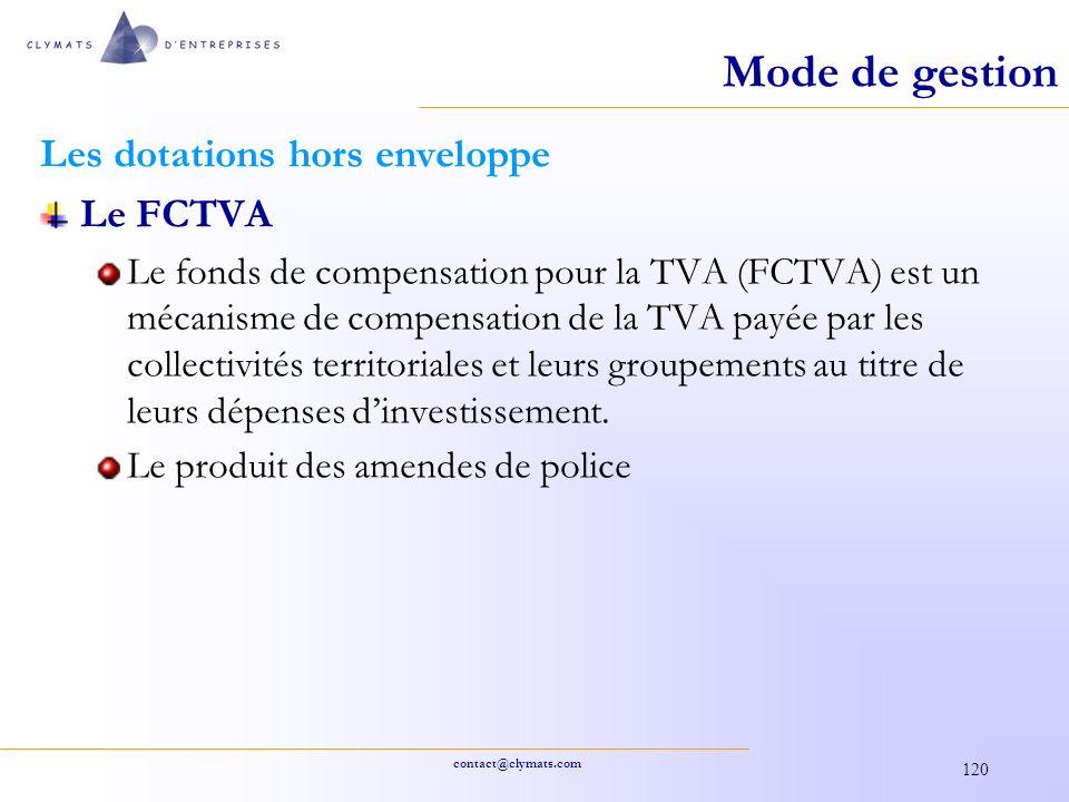 Mode de gestion Les dotations hors enveloppe Le FCTVA