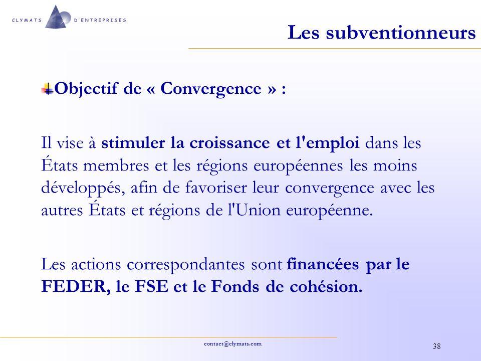 Les subventionneurs Objectif de « Convergence » :