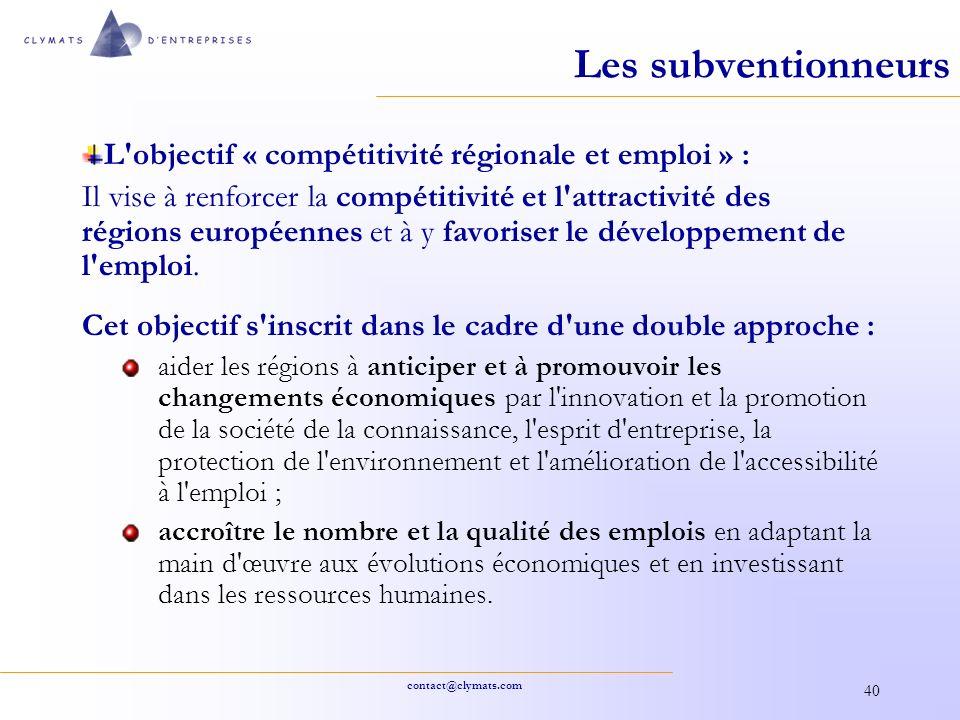 Les subventionneurs L objectif « compétitivité régionale et emploi » :