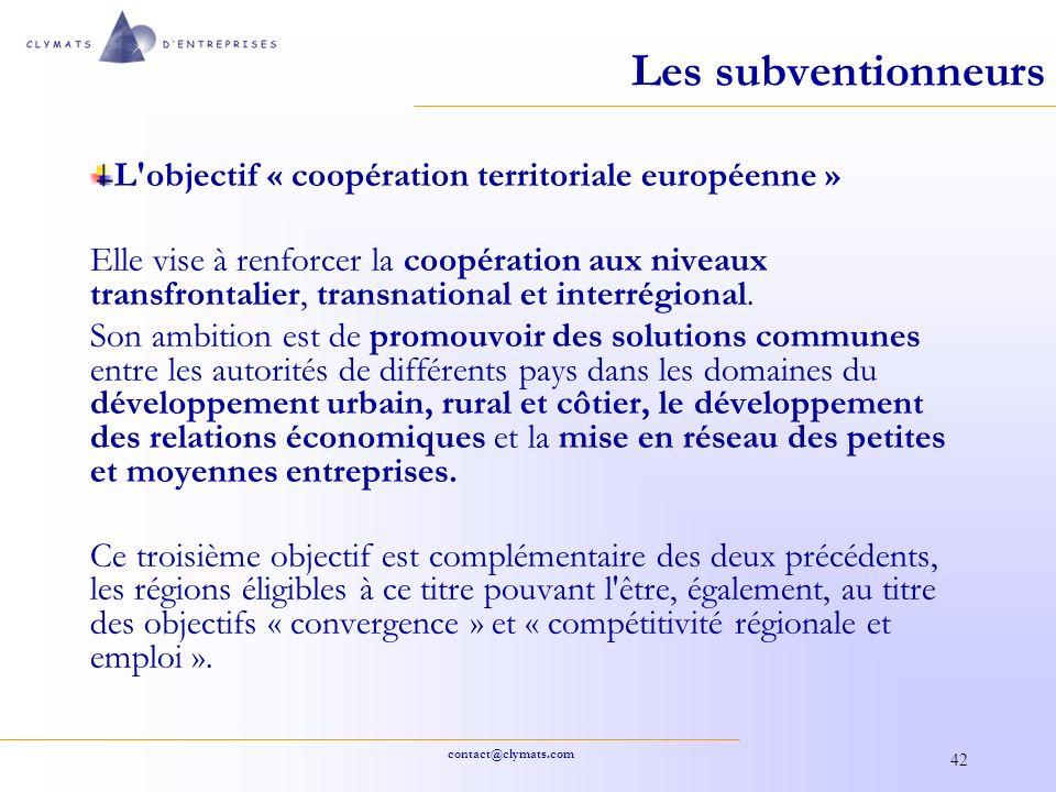 Les subventionneurs L objectif « coopération territoriale européenne »