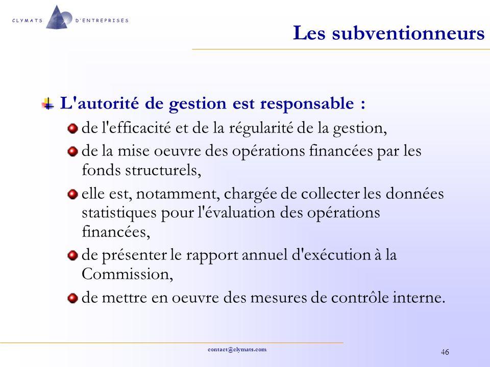 Les subventionneurs L autorité de gestion est responsable :