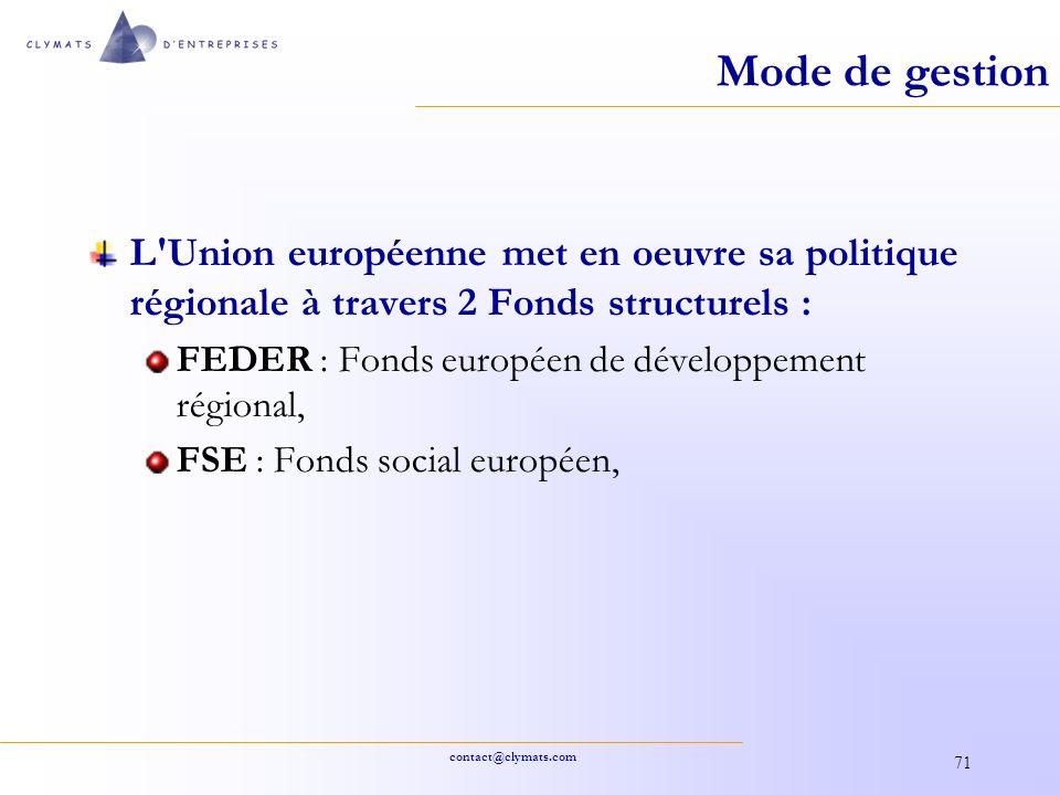 Mode de gestion L Union européenne met en oeuvre sa politique régionale à travers 2 Fonds structurels :