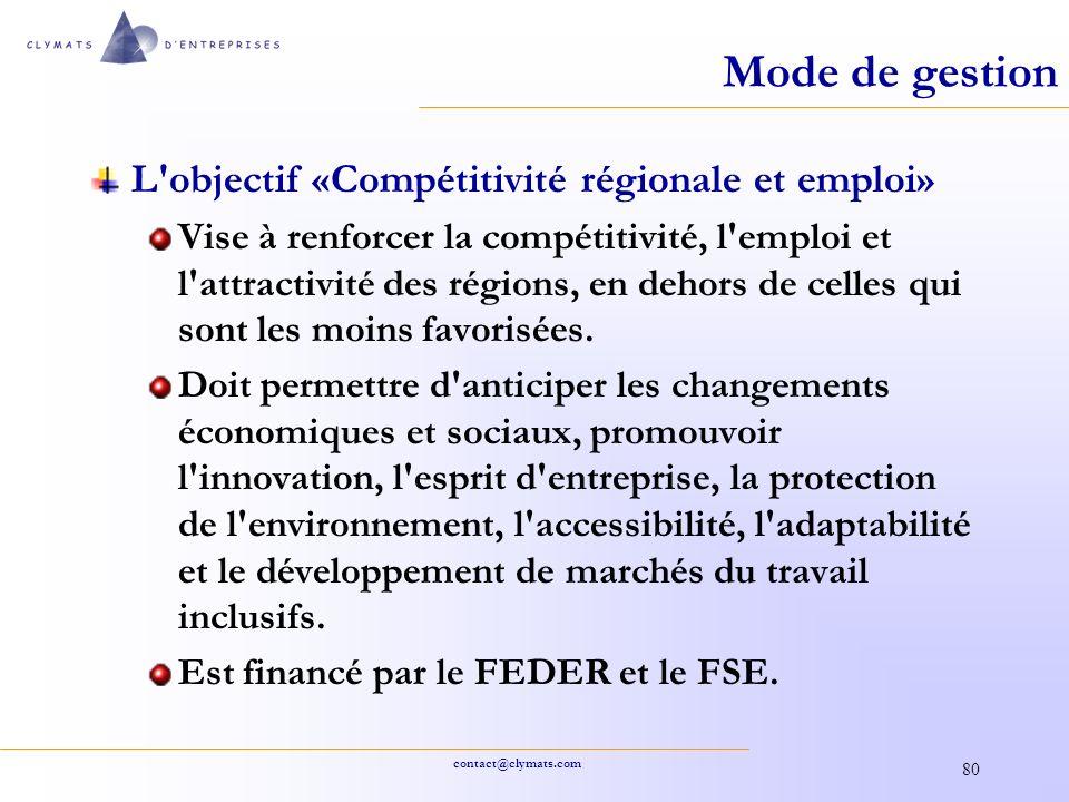 Mode de gestion L objectif «Compétitivité régionale et emploi»