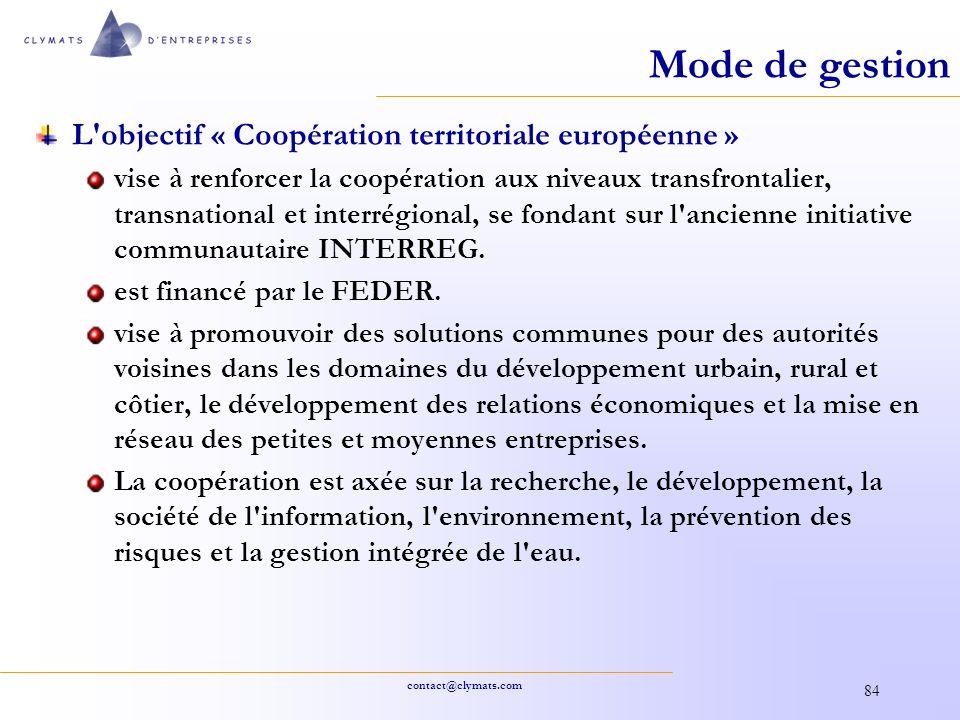Mode de gestion L objectif « Coopération territoriale européenne »