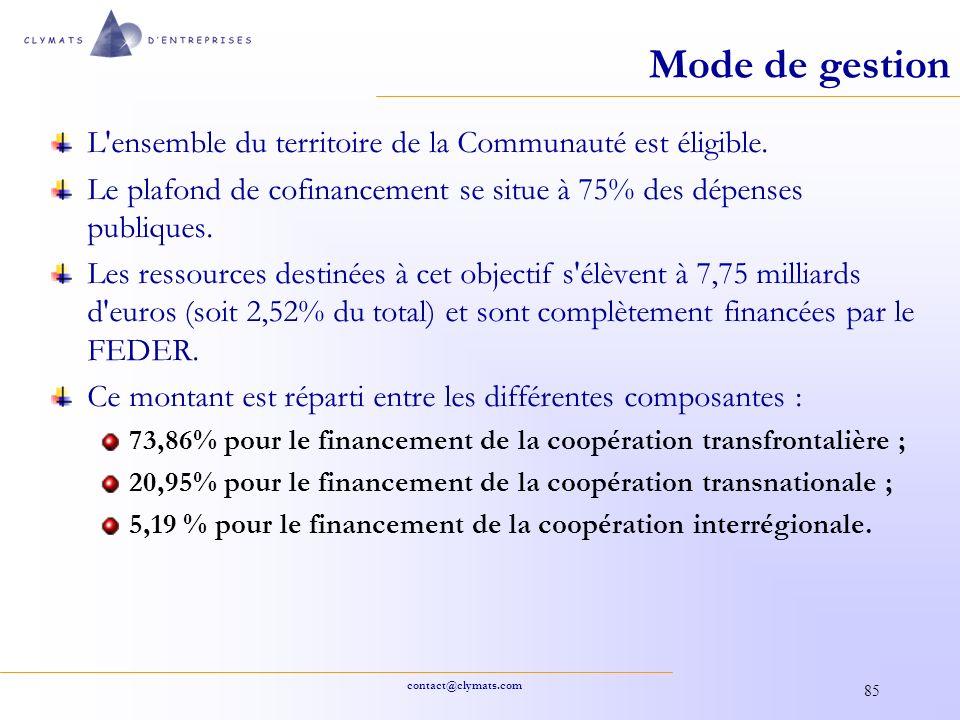 Mode de gestion L ensemble du territoire de la Communauté est éligible. Le plafond de cofinancement se situe à 75% des dépenses publiques.