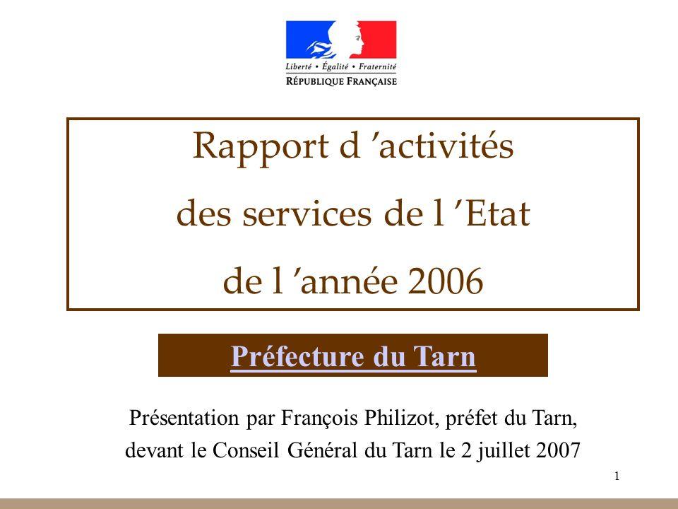 Rapport d 'activités des services de l 'Etat de l 'année 2006