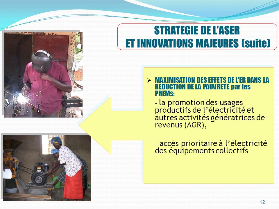 STRATEGIE DE L'ASER ET INNOVATIONS MAJEURES (suite)